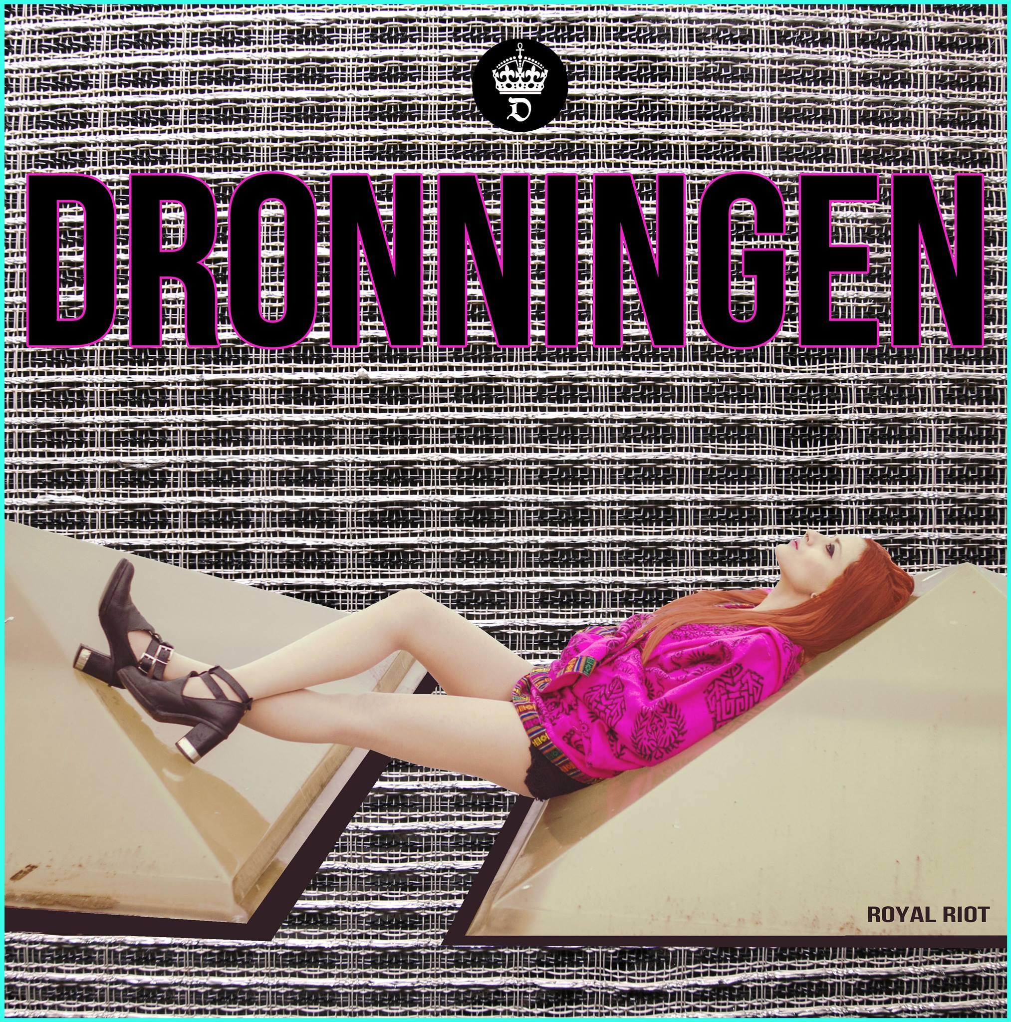 "#TiPresentoUnaBand – RECENSIONE – Dronningen ""Royal Riot"""