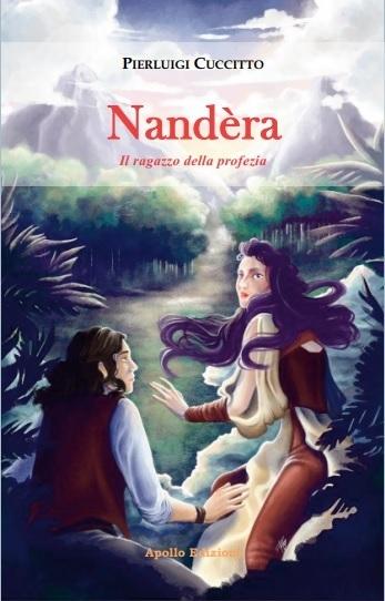 """""""Nandèra. Il ragazzo della profezia"""": il nuovo romanzo di Pierluigi Cuccitto, le presentazioni in Calabria il 17 e il 18 luglio"""