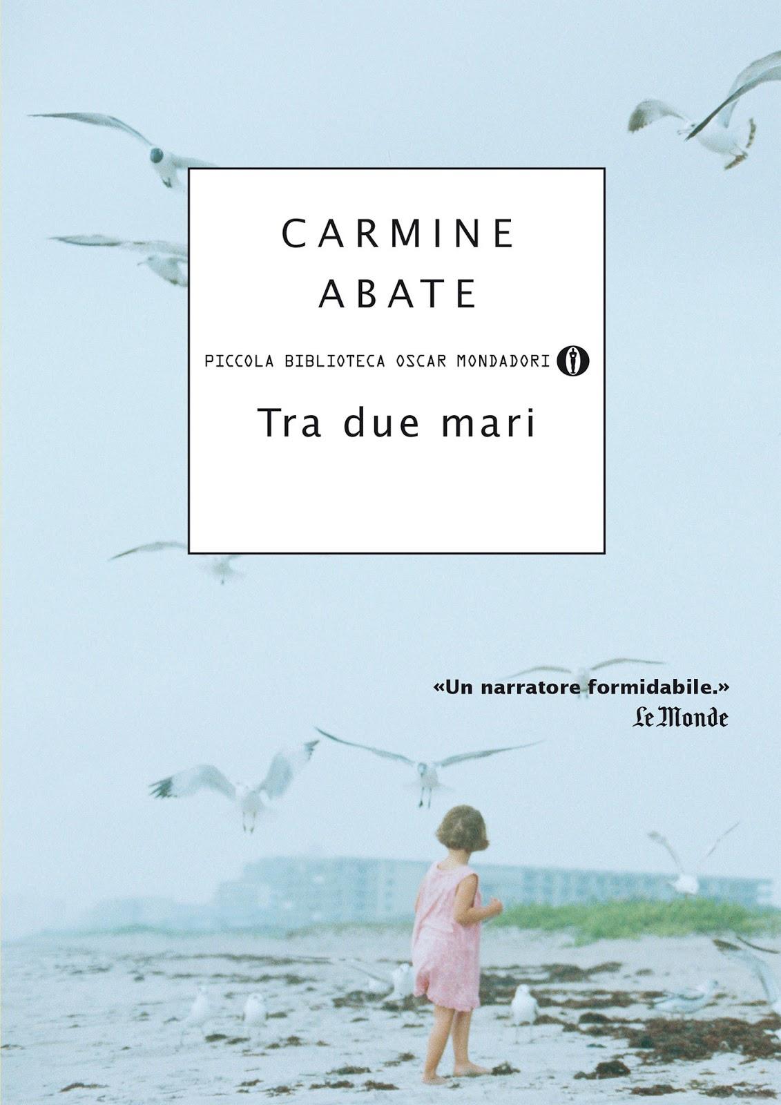 """Tra Due Mari "" – Carmine Abate"