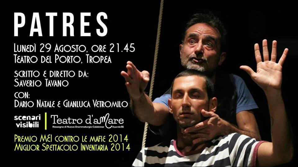 Patres, produzione Scenari Visibili Questa sera ore 21.45 Teatro del Porto di Tropea per Teatro d'aMare 2016