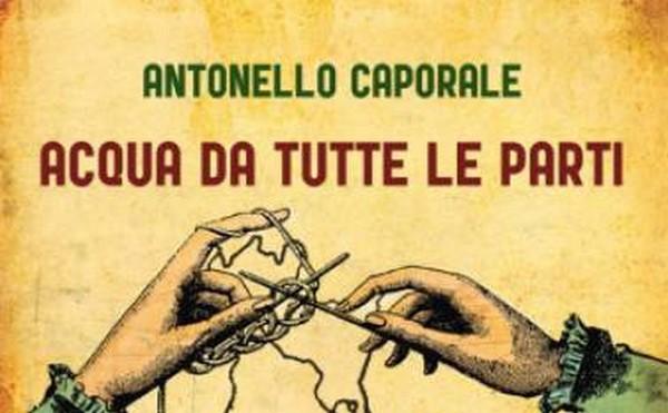 """Cleto Festival VI – Antonello Caporale presenta """"Acqua da tutte le parti""""."""