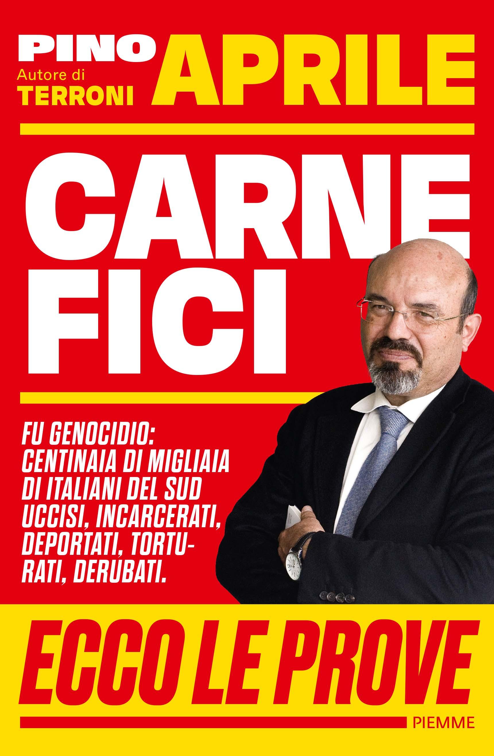 """Pino Aprile presenta """"Carnefici"""""""