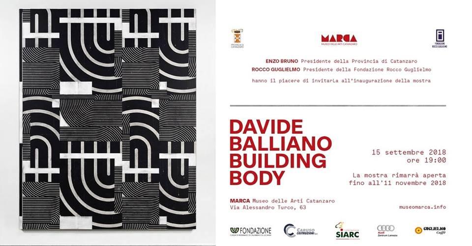 """""""Building Body"""", la prima mostra personale di Davide Balliano, il 15 settembre al MARCA"""