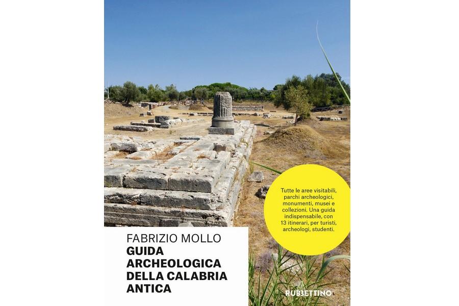 #pilloledilibri: Guida Archeologica della Calabria Antica (Rubbettino, 2018)