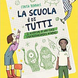 Cinzia Pennati ci racconta una scuola di tutti…